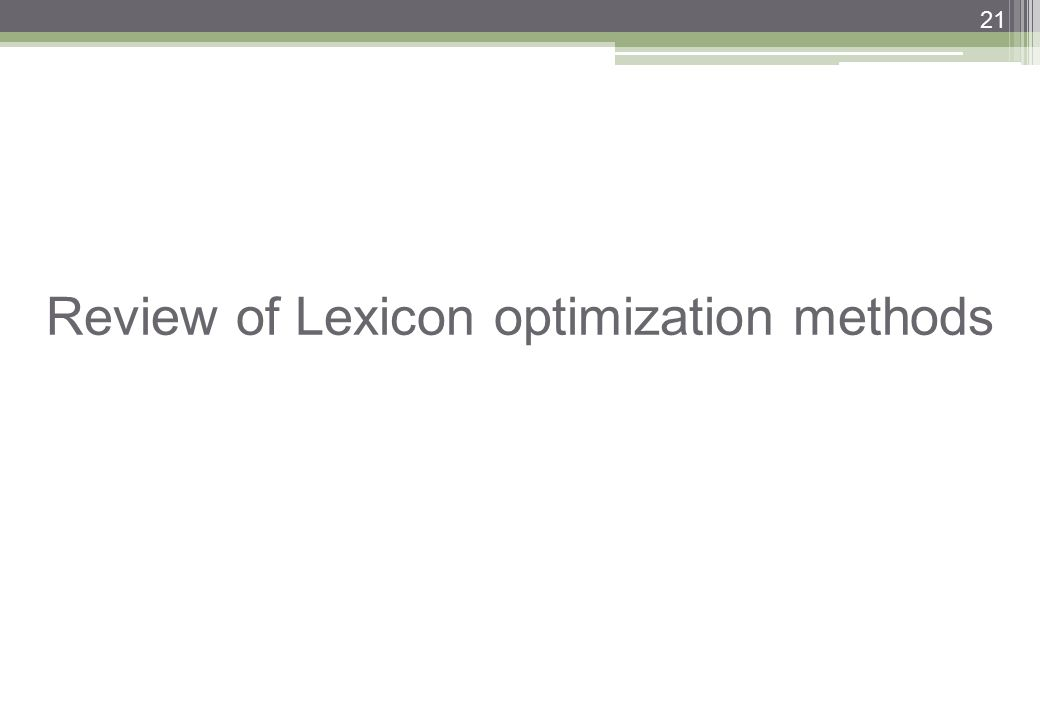 Review of Lexicon optimization methods