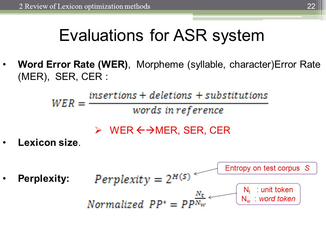 Evaluations for ASR system