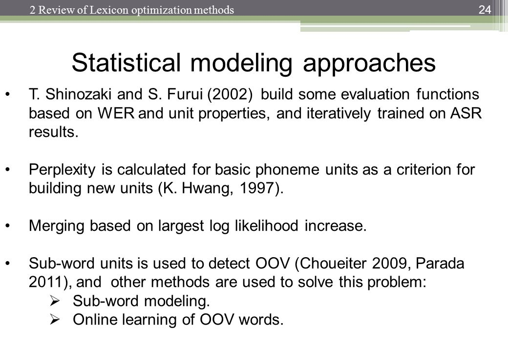 Statistical modeling approaches