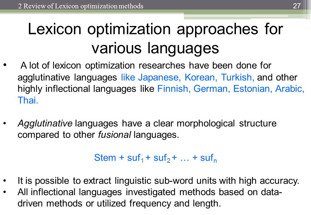 Lexicon optimization approaches for various languages