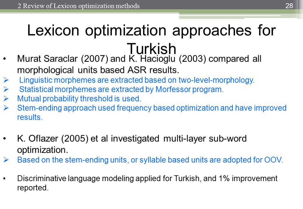 Lexicon optimization approaches for Turkish