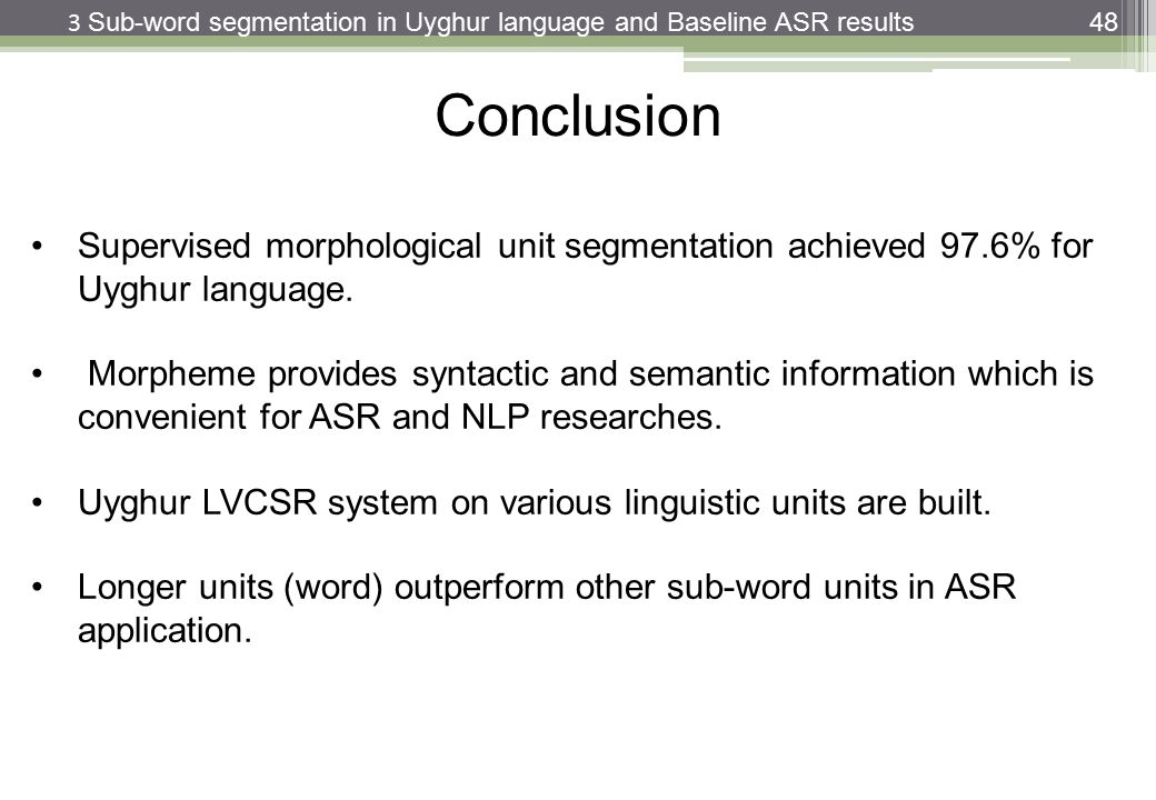 3 Sub-word segmentation in Uyghur language and Baseline ASR results