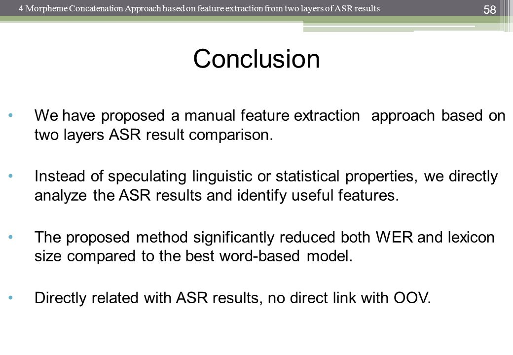 4 Morpheme Concatenation Approach based on feature extraction from two layers of ASR results
