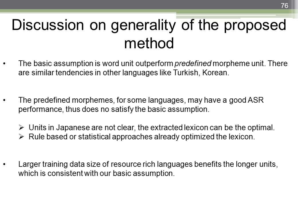 Discussion on generality of the proposed method