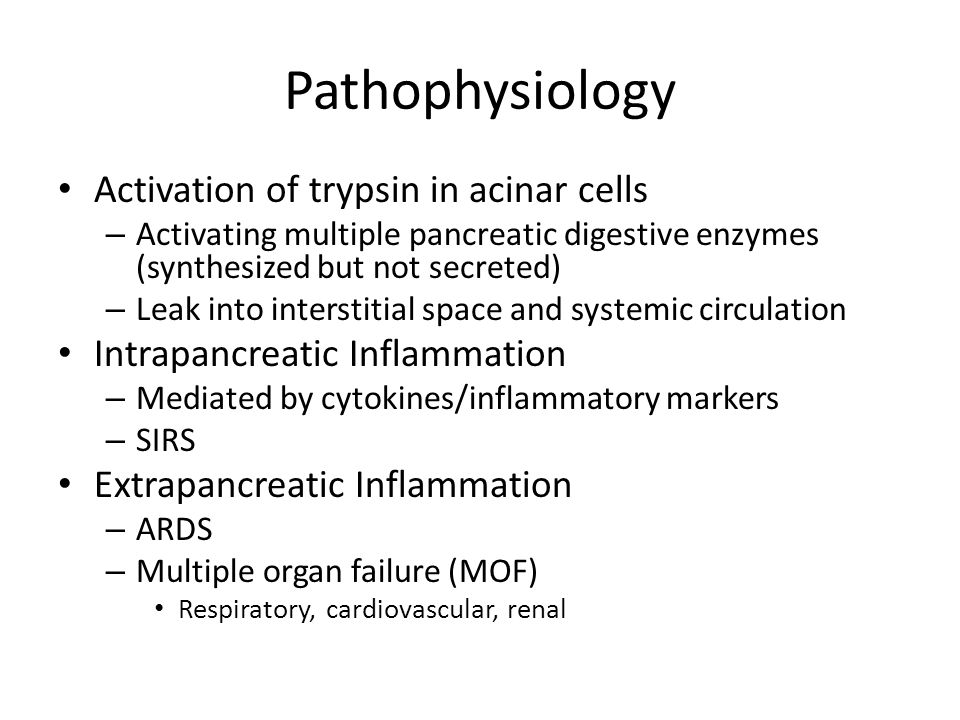 Pathophysiology Activation of trypsin in acinar cells