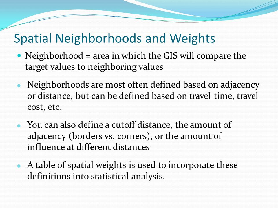 Spatial Neighborhoods and Weights