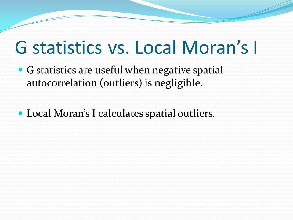G statistics vs. Local Moran's I
