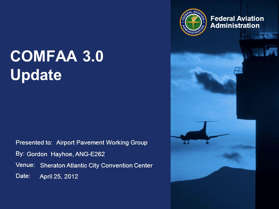 COMFAA 3.0 Update Airport Pavement Working Group
