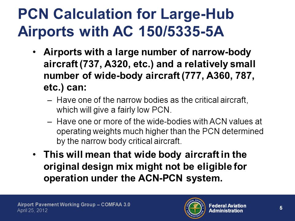 PCN Calculation for Large-Hub Airports with AC 150/5335-5A