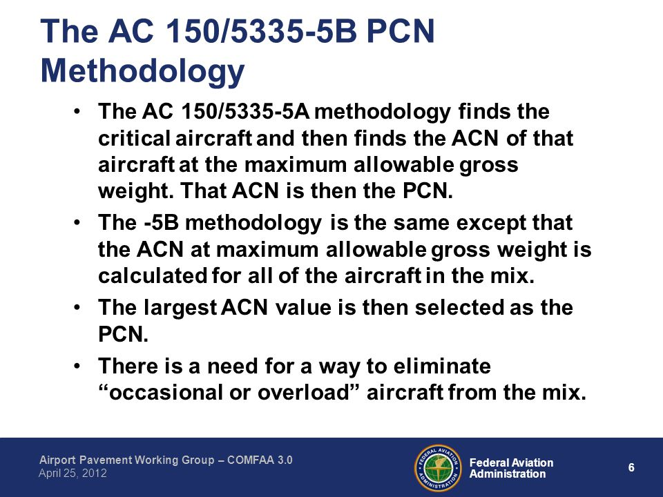 The AC 150/5335-5B PCN Methodology