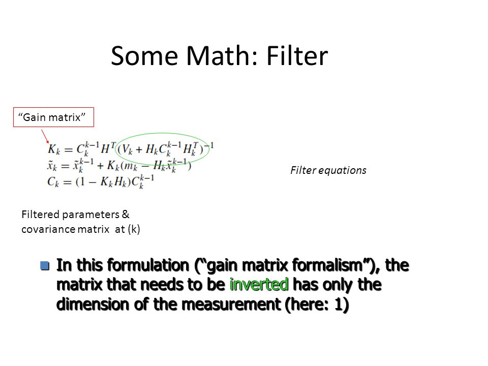 Some Math: Filter Gain matrix
