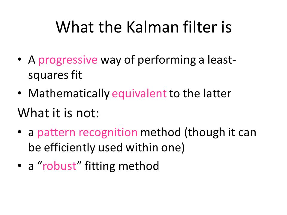 What the Kalman filter is