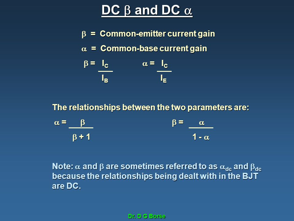 DC  and DC   = Common-emitter current gain