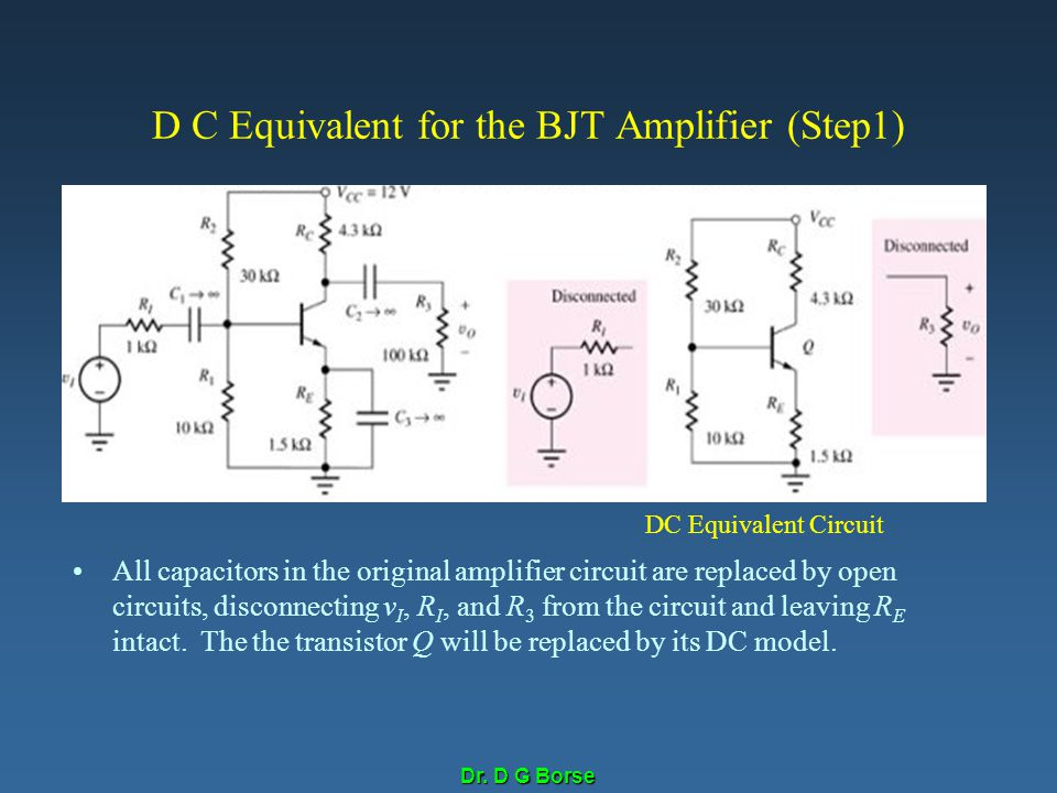 D C Equivalent for the BJT Amplifier (Step1)