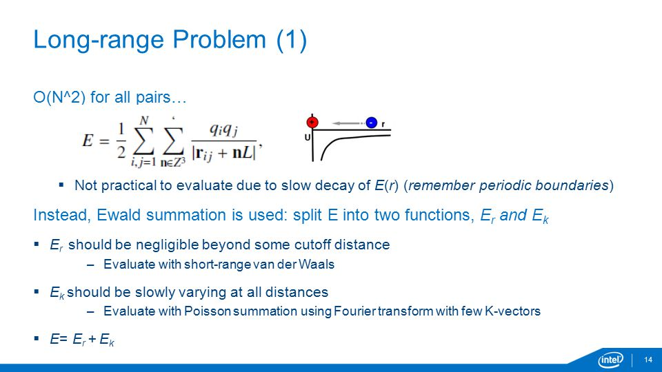 Long-range Problem (1) O(N^2) for all pairs…