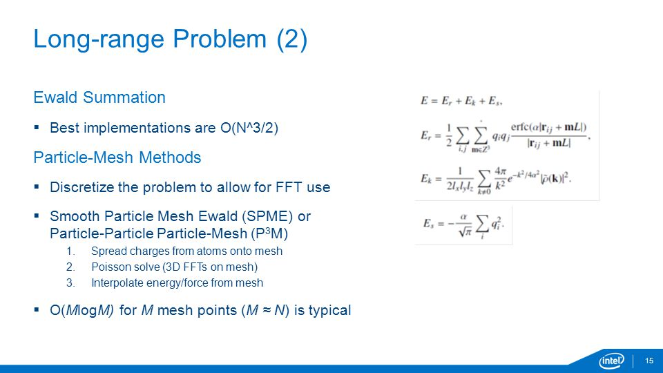 Long-range Problem (2) Ewald Summation Particle-Mesh Methods
