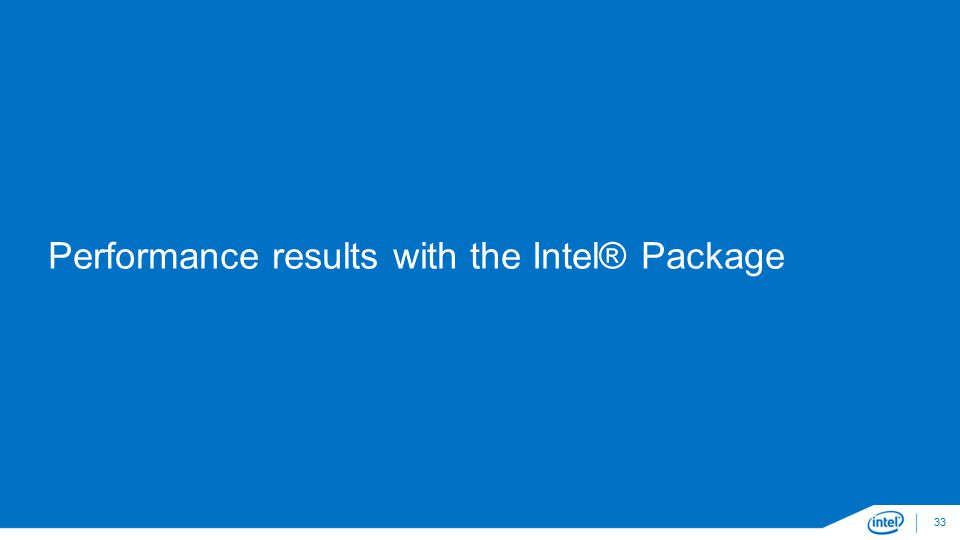 Performance results with the Intel® Package