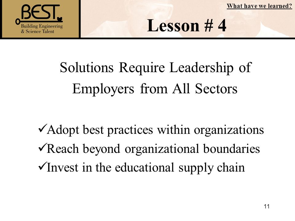 Lesson # 4 Solutions Require Leadership of Employers from All Sectors