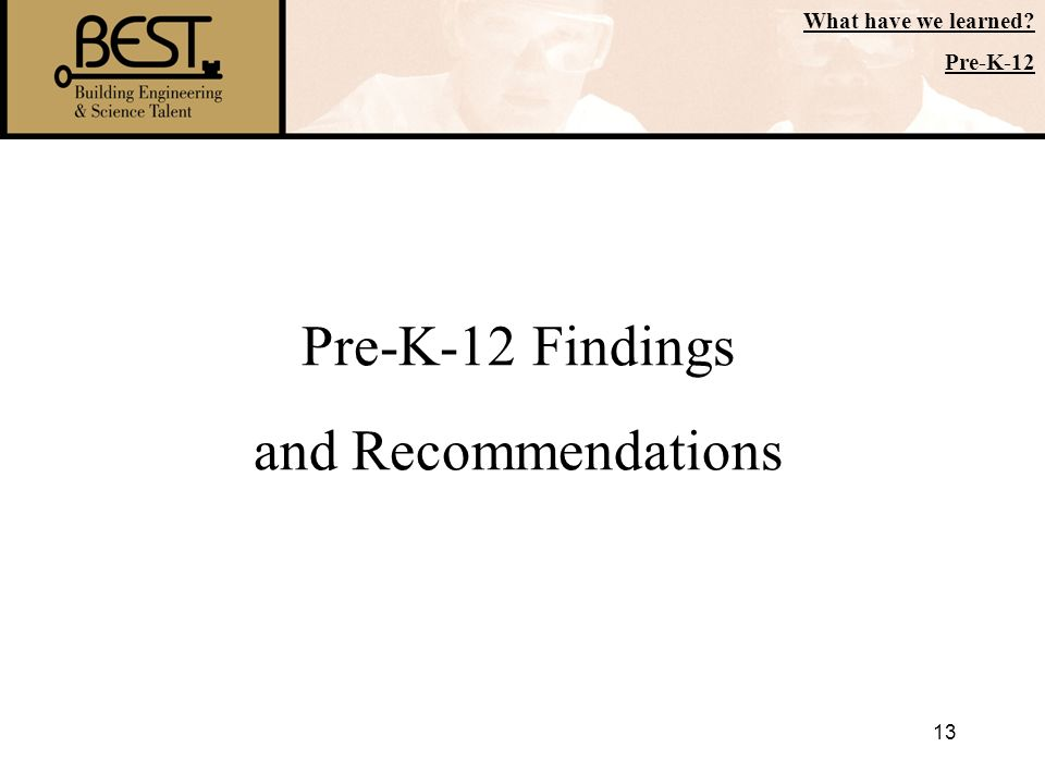 Pre-K-12 Findings and Recommendations