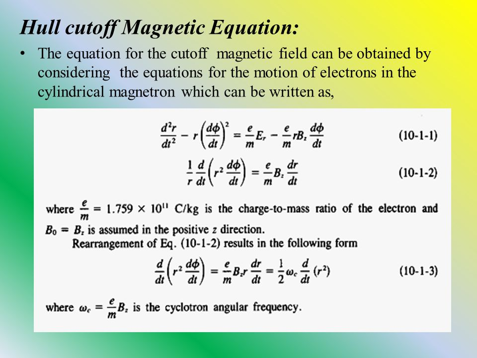 Hull cutoff Magnetic Equation: