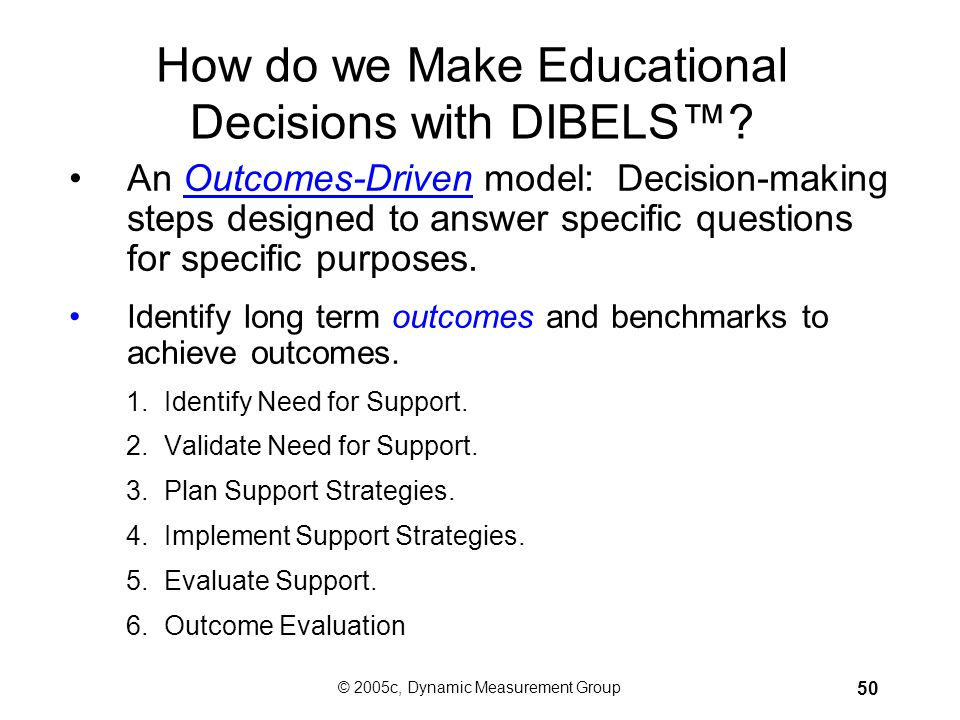 How do we Make Educational Decisions with DIBELS™