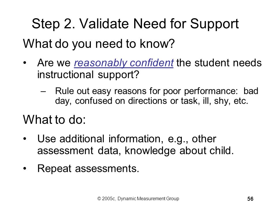Step 2. Validate Need for Support