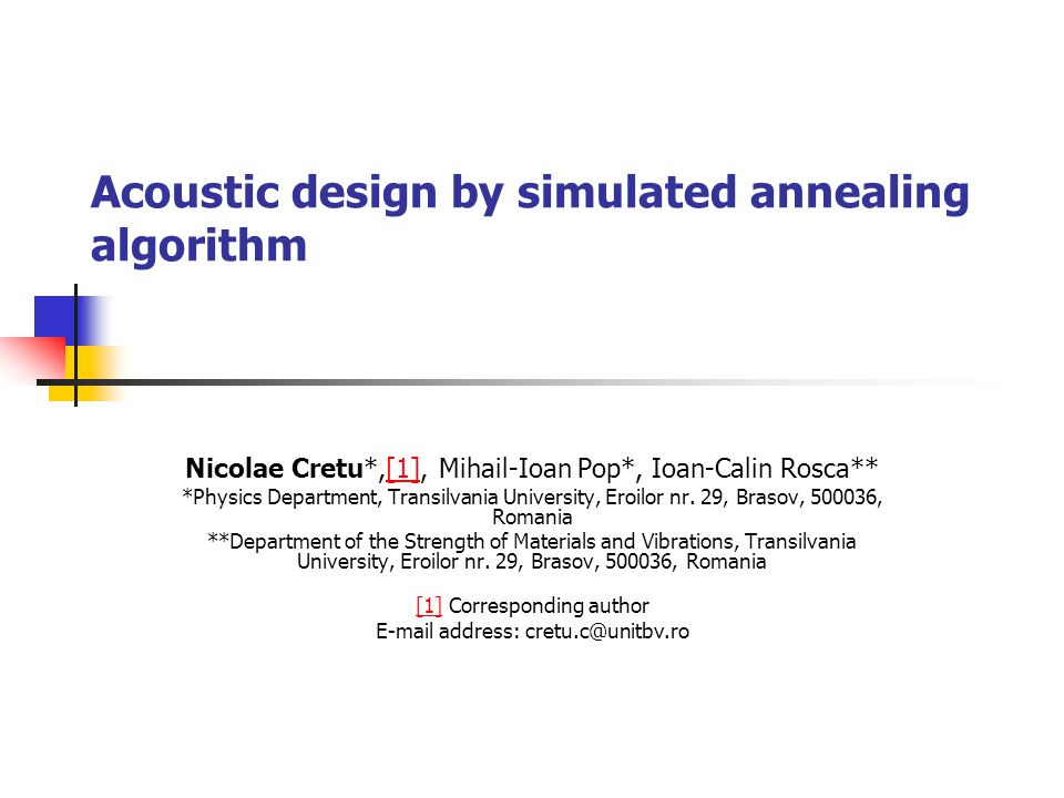 Acoustic design by simulated annealing algorithm