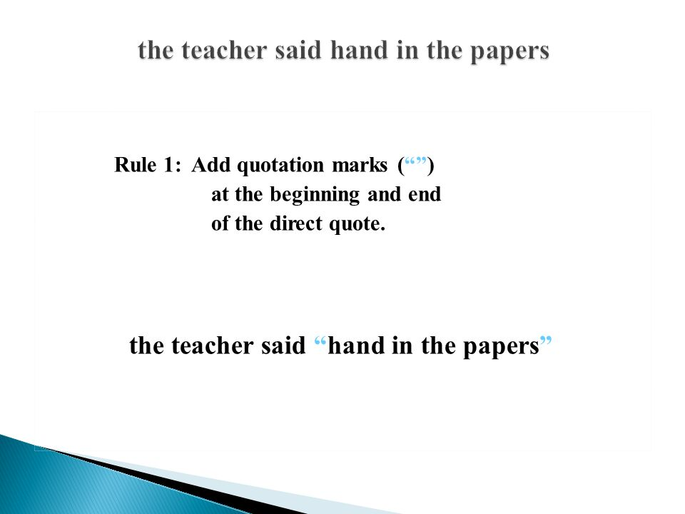 the teacher said hand in the papers