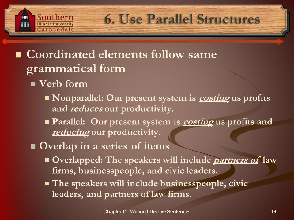 6. Use Parallel Structures