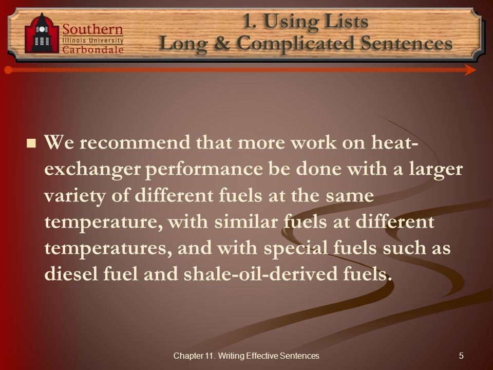 1. Using Lists Long & Complicated Sentences