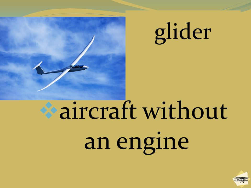 aircraft without an engine