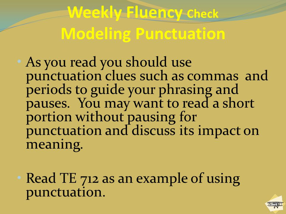 Weekly Fluency Check Modeling Punctuation Rhythmic Patterns of Language TE 337a