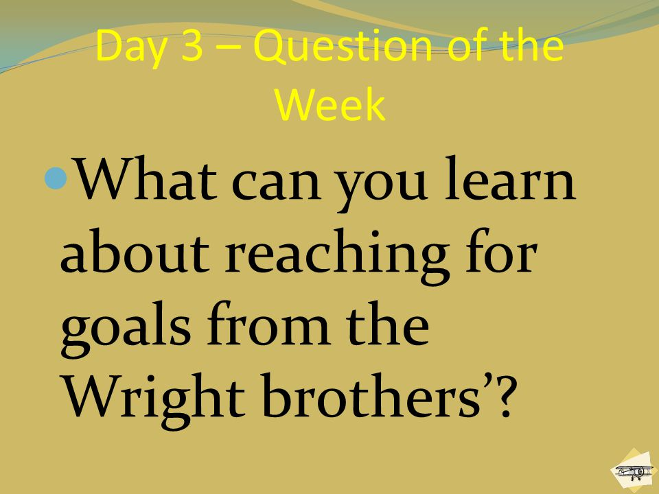 Day 3 – Question of the Week