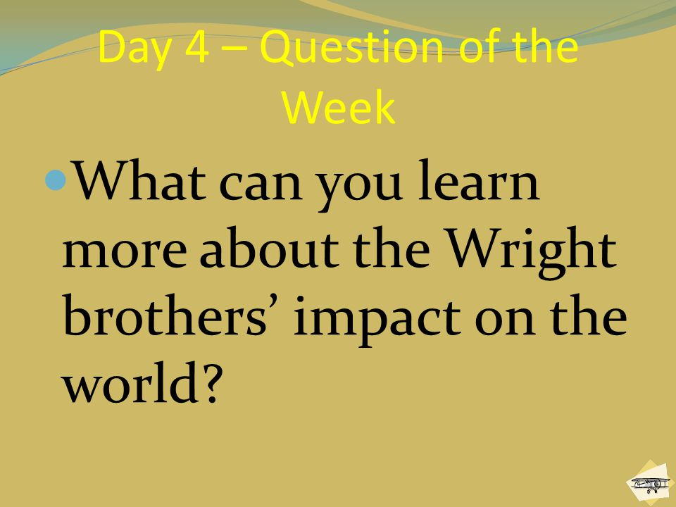 Day 4 – Question of the Week