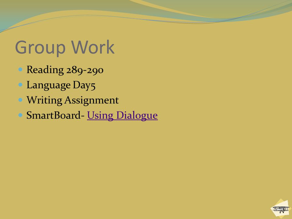 Group Work Reading 289-290 Language Day5 Writing Assignment