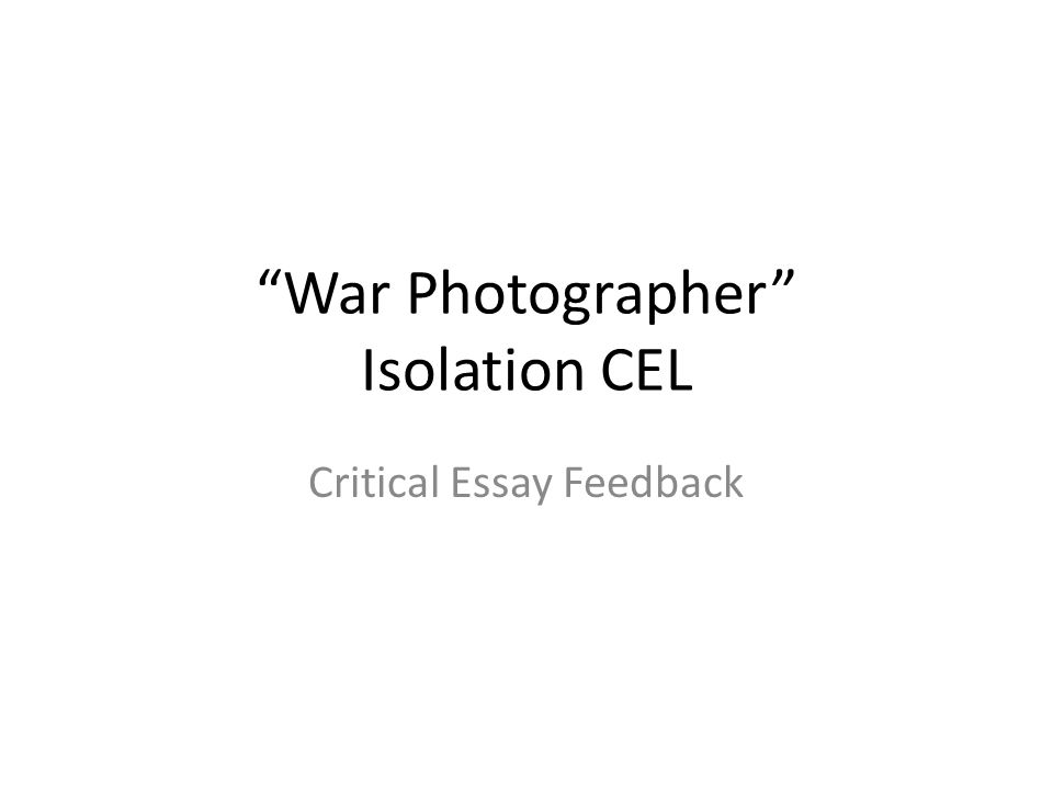 War Photographer Isolation CEL