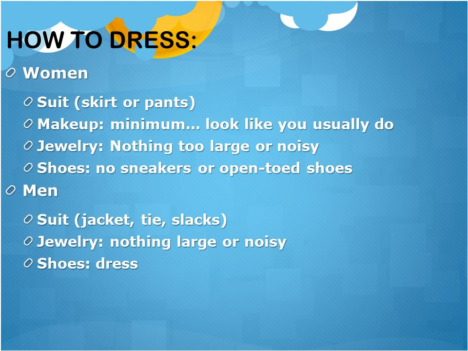 How to Dress: Women Men Suit (skirt or pants)