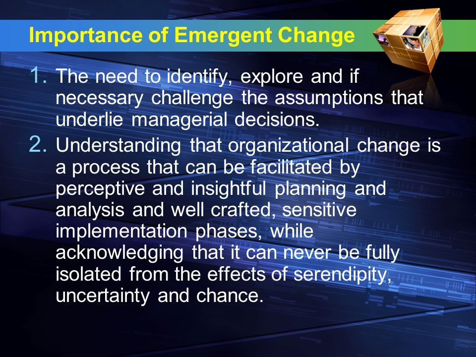 Importance of Emergent Change