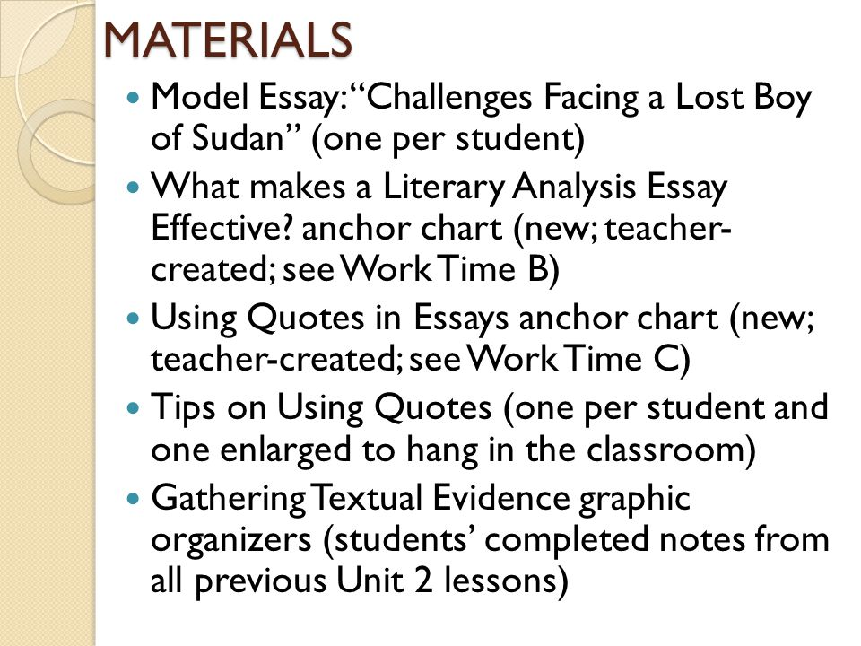 MATERIALS Model Essay: Challenges Facing a Lost Boy of Sudan (one per student)
