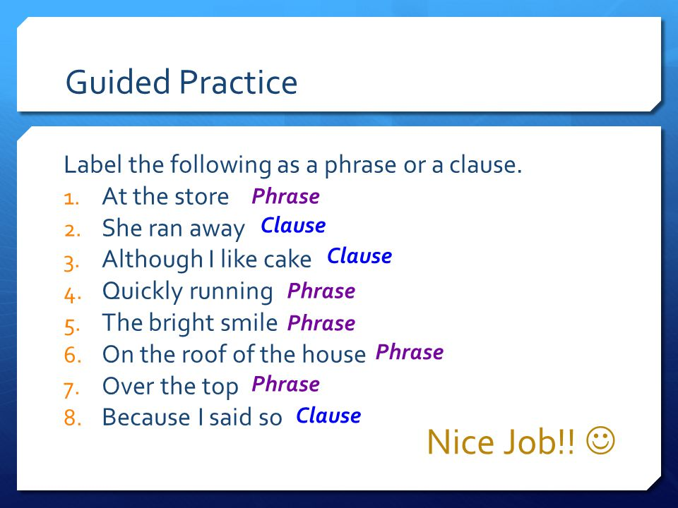 Nice Job!!  Guided Practice