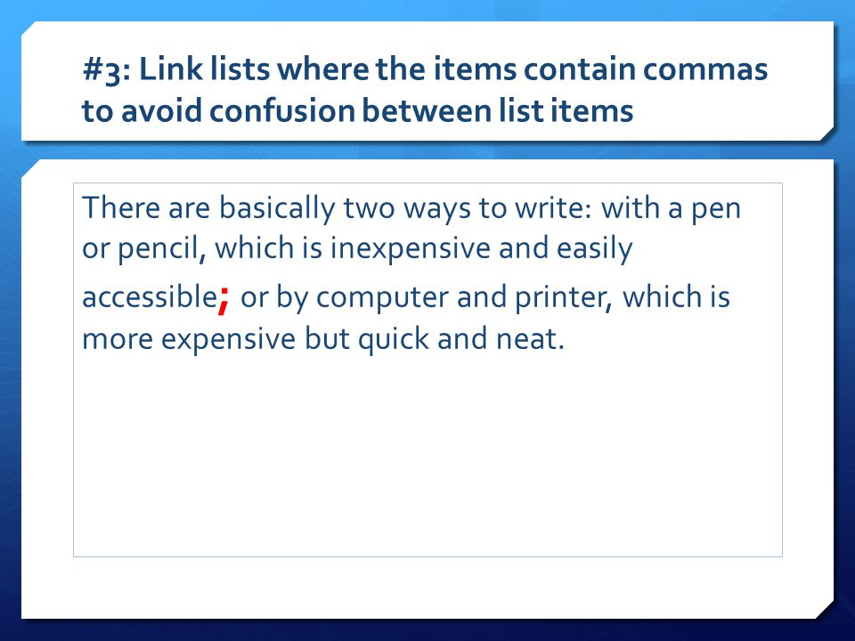 #3: Link lists where the items contain commas to avoid confusion between list items