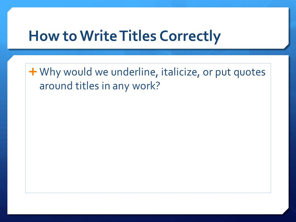 How to Write Titles Correctly
