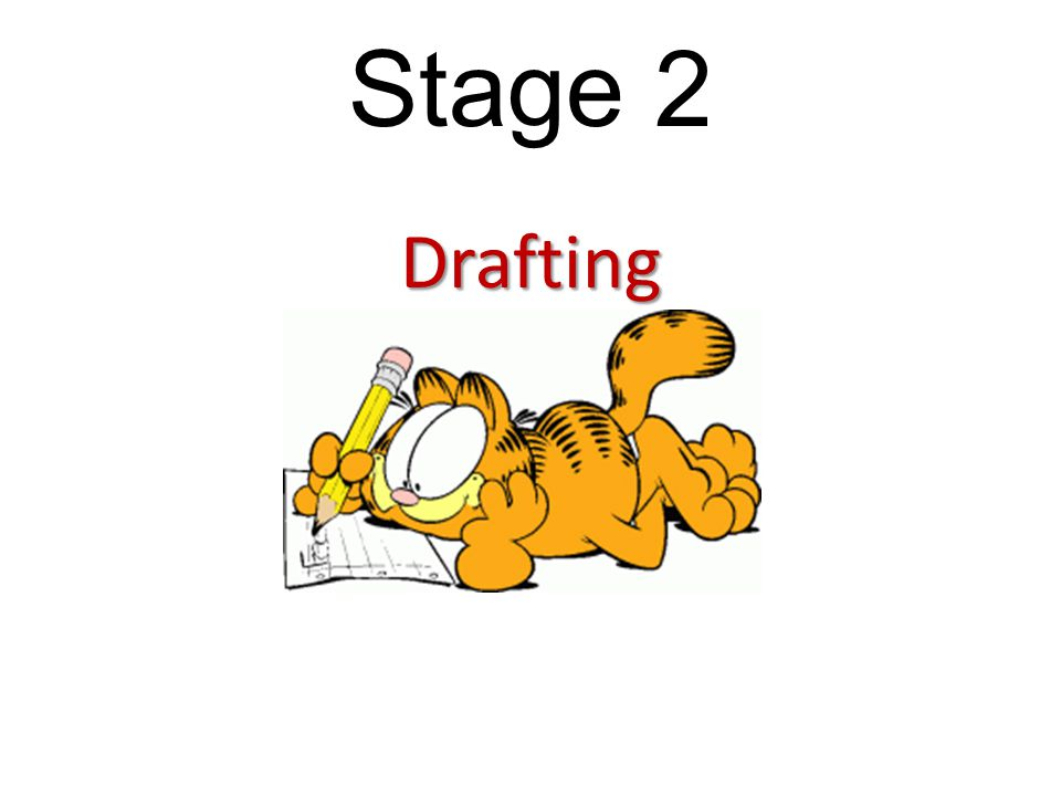 Stage 2 Drafting