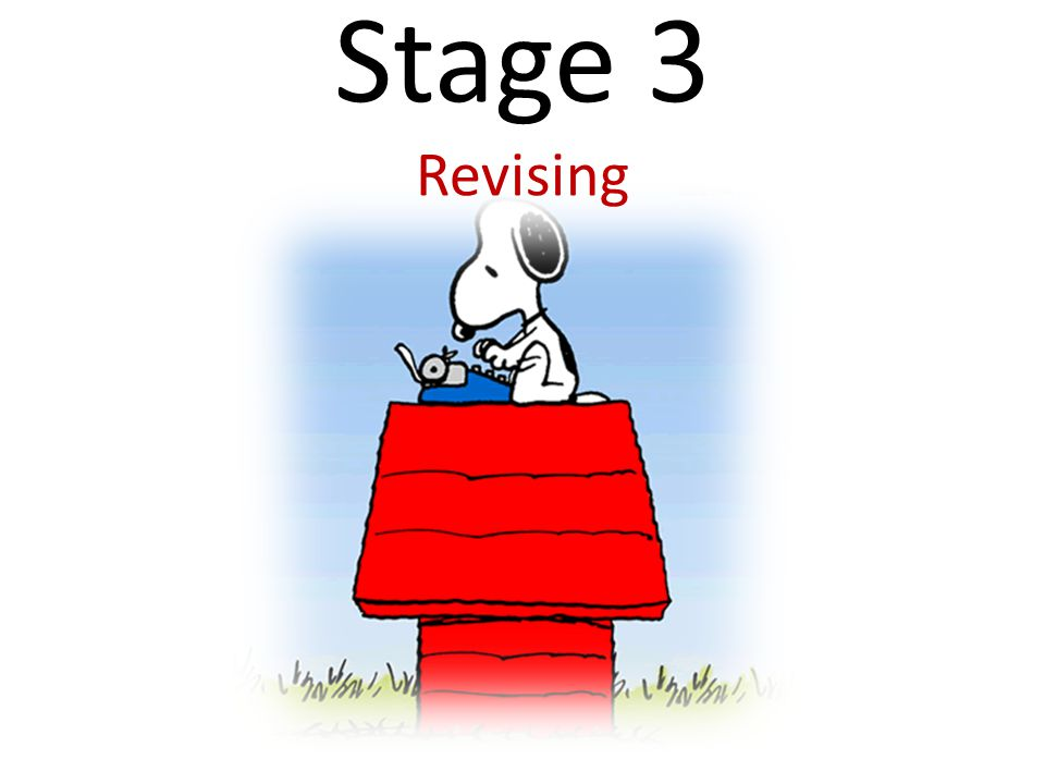Stage 3 Revising