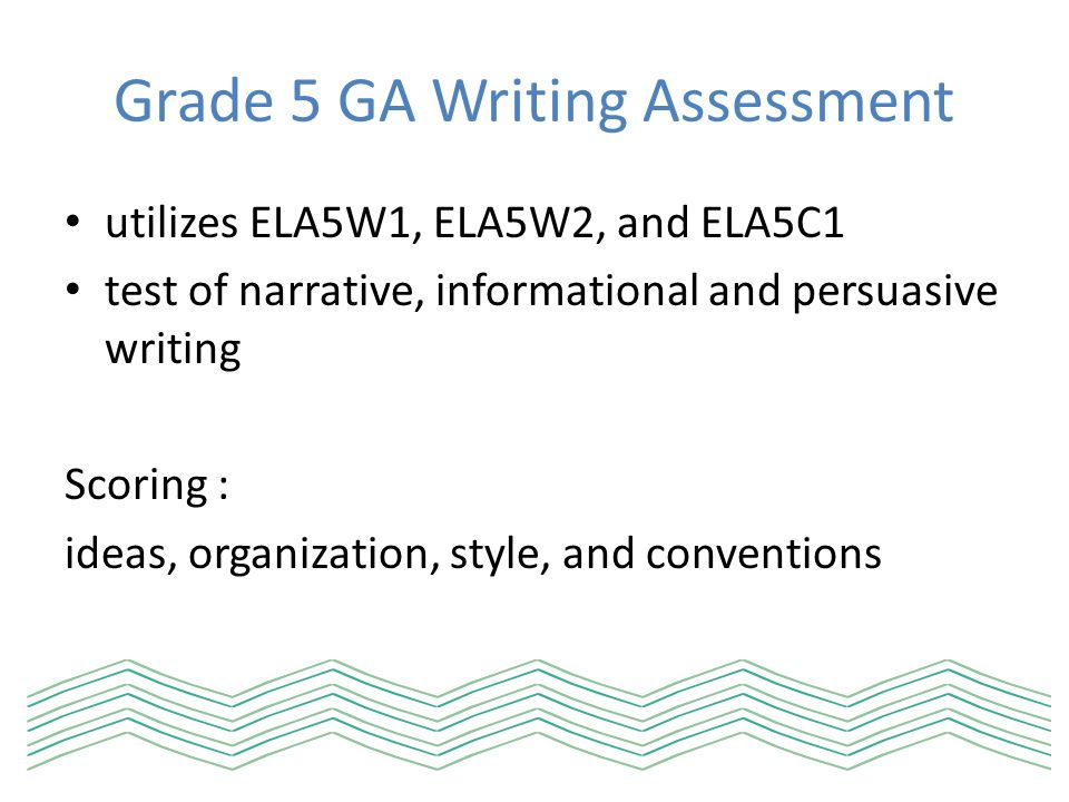 Grade 5 GA Writing Assessment