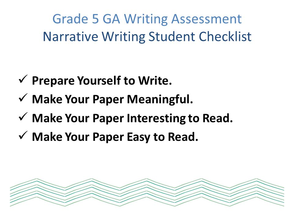 Grade 5 GA Writing Assessment Narrative Writing Student Checklist