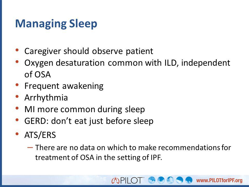 Managing Sleep Caregiver should observe patient