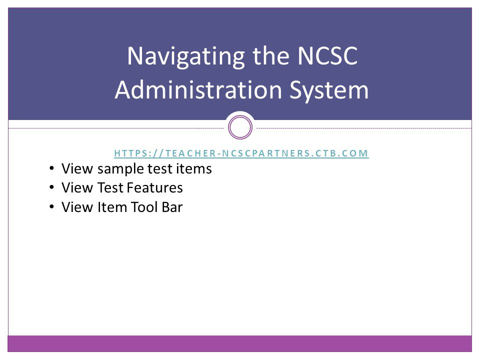Navigating the NCSC Administration System