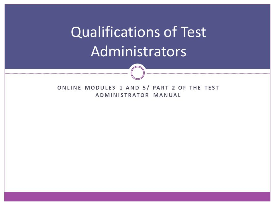 Qualifications of Test Administrators