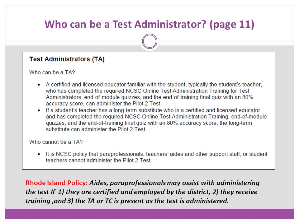 Who can be a Test Administrator (page 11)